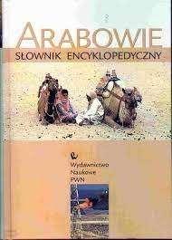 Arabowie._Slownik_encyklopedyczny