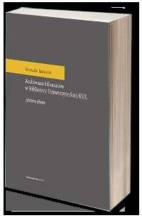 Archiwum_Filomatow_w_Bibliotece_Uniwersyteckiej_KUL._Historia_zbioru