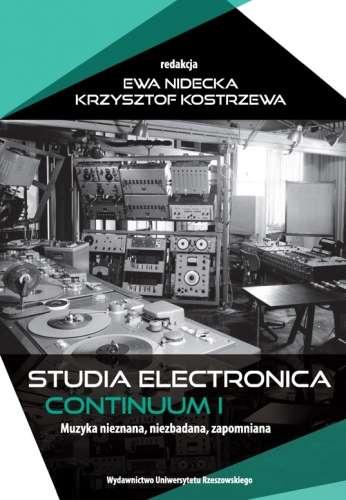 Studia_electronica._Continuum_1._Muzyka_nieznana__niezbadana__zapomniana