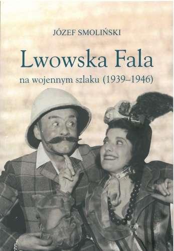 Lwowska_Fala_na_wojennym_szlaku__1939_1946_