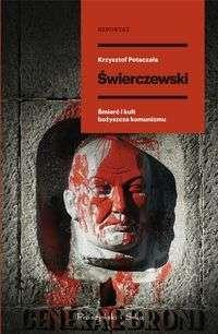 Swierczewski._Smierc_i_kult_bozyszcza_komunizmu