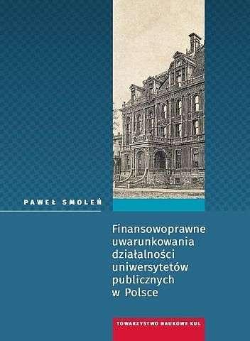 Finansowoprawne_uwarunkowania_dzialalnosci_uniwersytetow_publicznych_w_Polsce