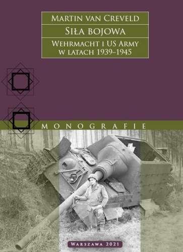 Sila_bojowa._Wehrmacht_i_US_Army_w_latach_1939–1945