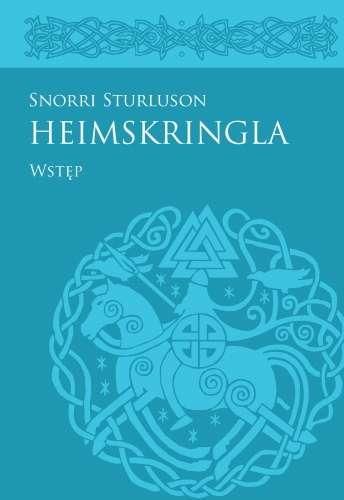 Heimskringla_Snorriego_Sturlusona__Wstep