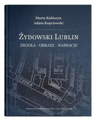 Zydowski_Lublin._Zrodla___obrazy___narracje