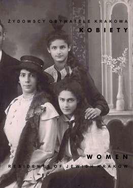 Zydowscy_obywatele_Krakowa._Kobiety._Residents_of_Jewish_Krakow._Women