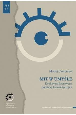 Mit_w_umysle._Ewolucyjno_kognitywne_podstawy_form_mitycznych
