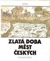 Zlata_doba_mest_ceskych