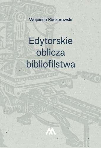 Edytorskie_oblicza_bibliofilstwa
