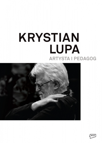 Krystian_Lupa._Artysta_i_pedagog