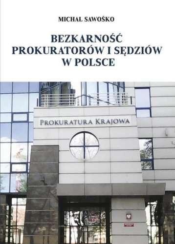 Bezkarnosc_prokuratorow_i_sedziow_w_Polsce