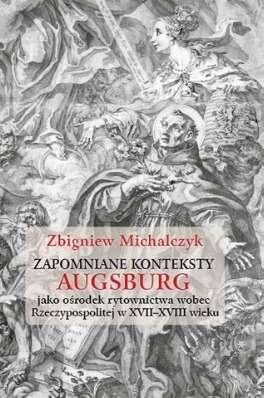 Zapomniane_konteksty._Augsburg_jako_osrodek_rytownictwa_wobec_Rzeczypospolitej_w_XVII–XVIII_wieku