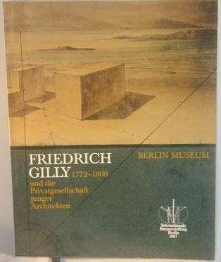 Friedrich_Gilly__1772_1800__und_die_Privatgesellschaft_junger_Architekten