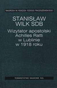 Wizytator_apostolski_Achilles_Ratti_w_Lublinie_w_1918_roku