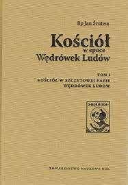 Kosciol_w_epoce_Wedrowek_Ludow._Tom_I__Kosciol_w_szczytowej_fazie_wedrowek_ludow