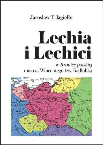 Lechia_i_Lechici_w_Kronice_polskiej_mistrza_Wincentego_tzw._Kadlubka