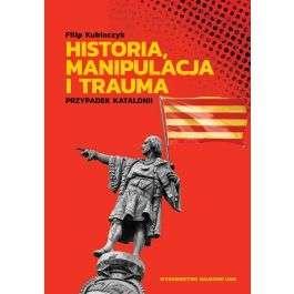 Historia__manipulacja_i_trauma._Przypadek_Katalonii