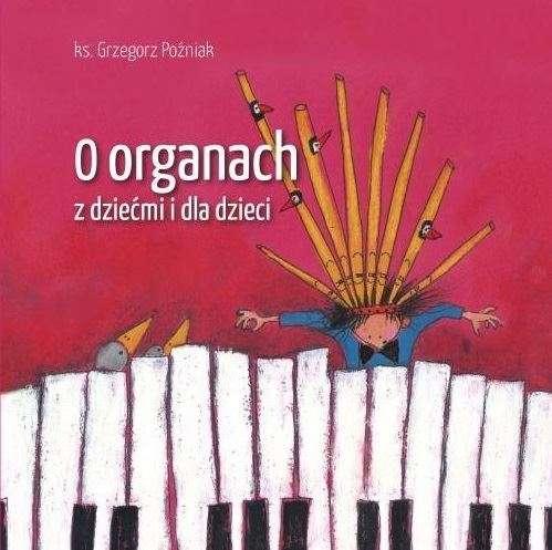 O_organach_z_dziecmi_i_dla_dzieci