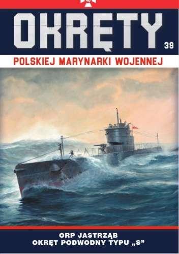 Okrety_Polskiej_Marynarki_Wojennej_Tom_39_ORP_Jastrzab___okret_podwodny_typu_S