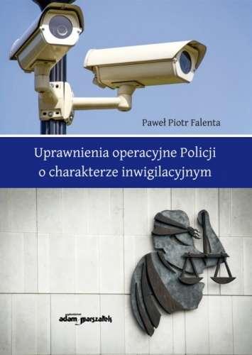 Uprawnienia_operacyjne_Policji_o_charakterze_inwigilacyjnym