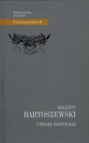 Utwory_poetyckie._Walenty_Bartoszewski