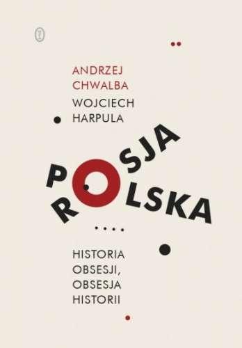 Polska___Rosja._Historia_obsesji__obsesja_historii