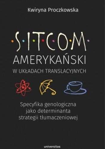 Sitcom_amerykanski_w_ukladach_translacyjnych._Specyfika_genologiczna_jako_determinanta_strategii_tlumaczeniowej