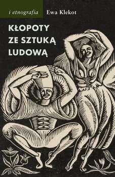 Klopoty_ze_sztuka_ludowa