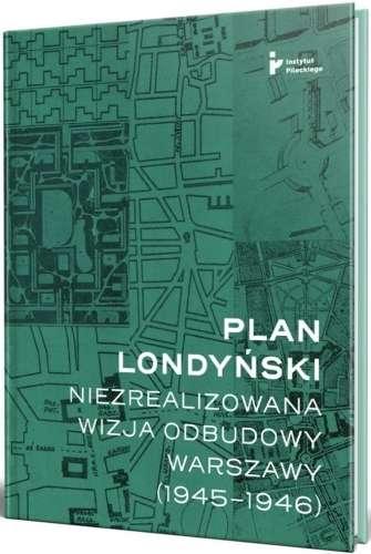 Plan_londynski._Niezrealizowana_wija_odbudowy_Warszawy__1945_1946_