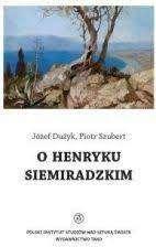 O_Henryku_Siemiradzkim