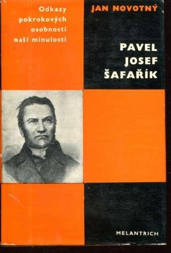Pavel_Josef_Safarik._Odkazy_pokrokovych_osobnosti_nasi_minulosti