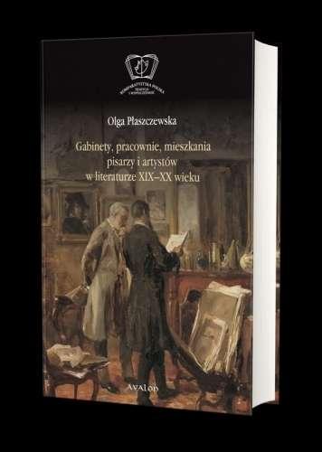 Gabinety__pracownie__mieszkania_pisarzy_i_artystow_w_literaturze_XIX_XX_wieku
