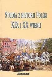 Studia_z_historii_Polski_XIX_i_XX_w._ofiarowane_Profesorowi_Jozefowi_Buszce_w_piecdziesieciolecie_doktoratu