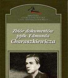 Zbior_dokumentow_pplk._Edmunda_Charaszkiewicza