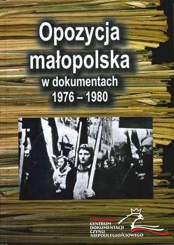 Opozycja_malopolska_w_dokumentach_1976_1980