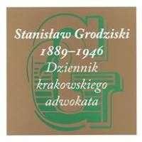 Stanislaw_Grodziski_1889_1946._Dziennik_krakowskiego_adwokata