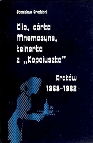 Klio__corka_Mnemosyne__kelnerka_z__Kopciuszka_._Krakow_1968_1982