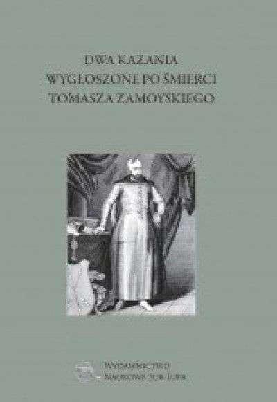 Dwa_kazania_wygloszone_po_smierci_Tomasza_Zamoyskiego
