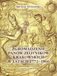Zgromadzenie_Panow_Zlotnikow_Krakowskich_w_latach_1772_1866._Cech_i_sztuka_zlotnicza_wobec_przemian_politycznych_i_gospodarczych_Krakowa