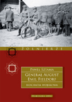 General_August_Emil_Fieldorf._Biografia_wojskowa