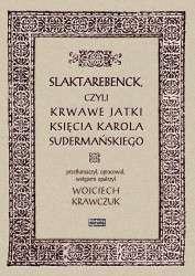 Slaktarebenck_czyli_Krwawe_jatki_ksiecia_Karola_Sudermanskiego