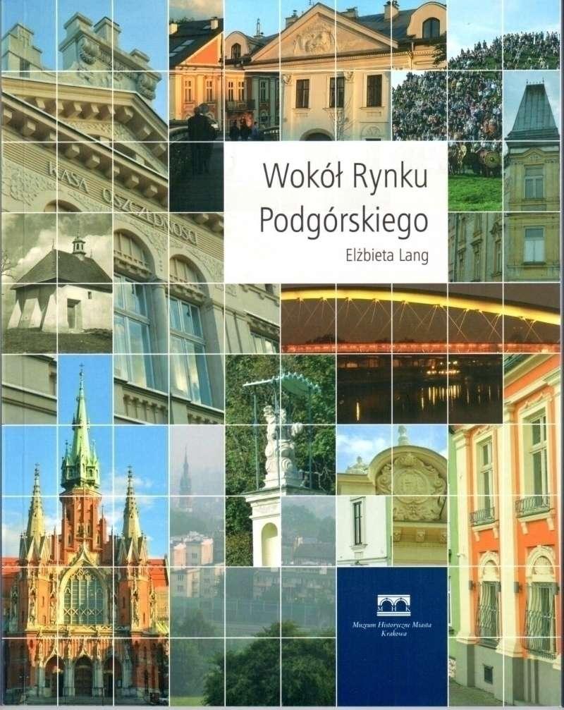 Wokol_Rynku_Podgorskiego__wyd._2