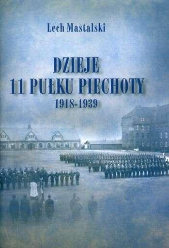 Dzieje_11_Pulku_Piechoty_1918_1939