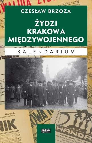 Zydzi_Krakowa_miedzywojennego._Kalendarium