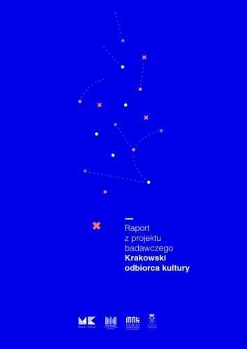Raport_z_projektu_badawczego_Krakowski_odbiorca_kultury