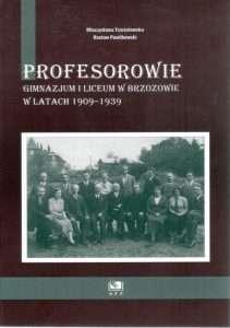 Profesorowie_gimnazjum_i_liceum_w_Brzozowie_w_latach_1909_1939