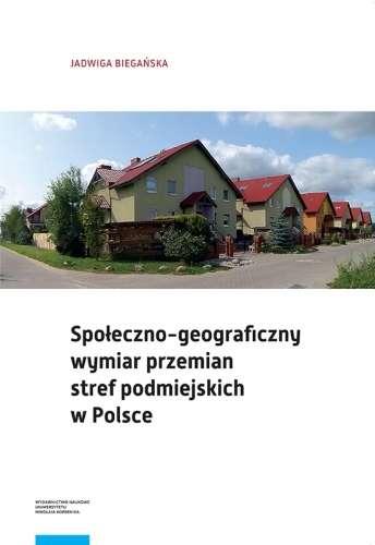 Spoleczno_geograficzny_wymiar_przemian_stref_podmiejskich_w_Polsce
