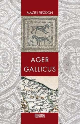 Ager_Gallicus._Polityka_Republiki_Rzymskiej_wobec_dawnych_ziem_senonskich_nad_Adriatykiem_w_III_I_w._p.n.e.