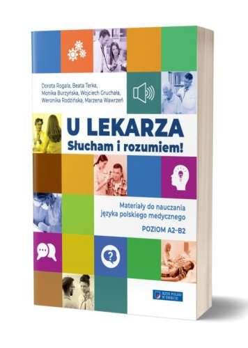 U_lekarza._Slucham_i_rozumiem._Materialy_do_nauczania_jezyka_polskiego_medycznego._Poziom_A2_B2