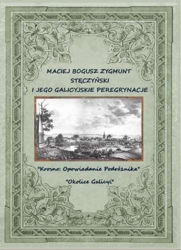 Maciej_Bogusz_Zygmunt_Steczynski_i_jego_galicyjskie_peregrynacje.